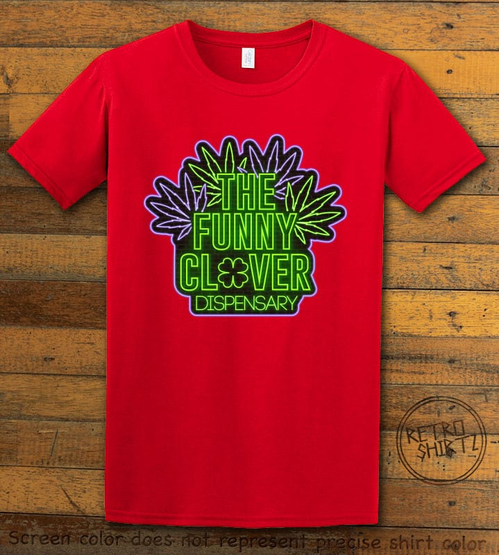 This is the main graphic design on a red shirt for the St Patricks Day Shirts: The Funny Clover Dispensary Neon