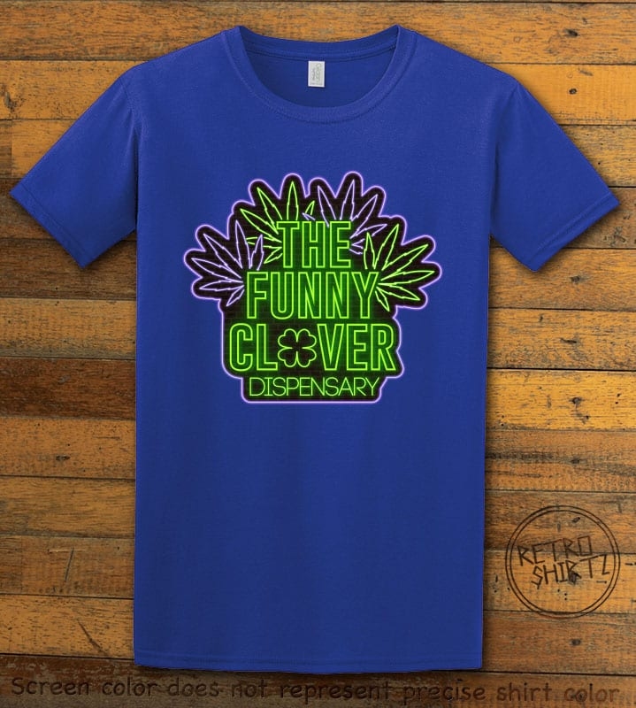 This is the main graphic design on a royal shirt for the St Patricks Day Shirts: The Funny Clover Dispensary Neon
