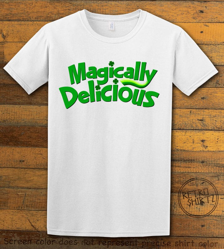 This is the main graphic design on a white shirt for the St Patricks Day Shirts: Magically Delicious