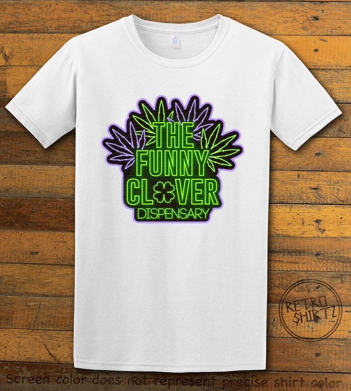 This is the main graphic design on a white shirt for the St Patricks Day Shirts: The Funny Clover Dispensary Neon