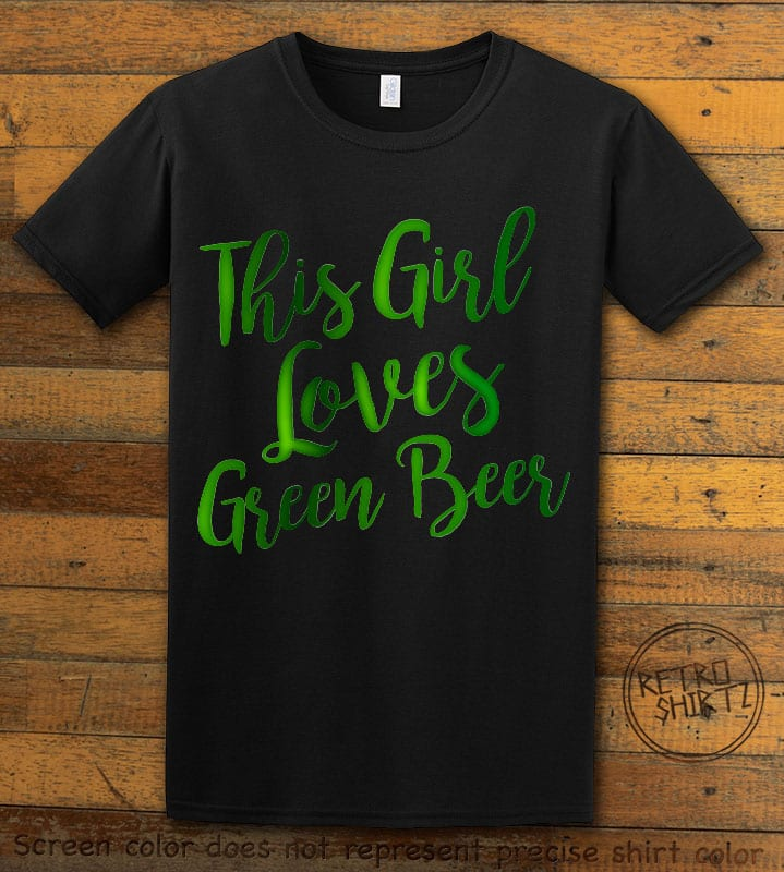 This is the main graphic design on a black shirt for the St Patricks Day Shirts: This Girl Loves Green Beer