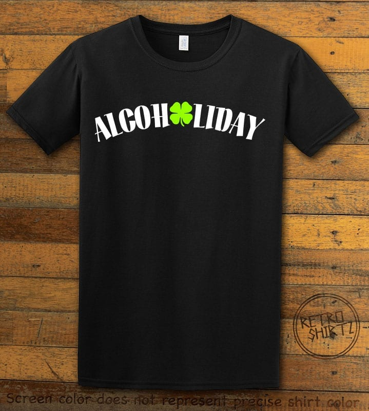 This is the main graphic design on a black shirt for the St Patricks Day Shirts: Alcoholiday