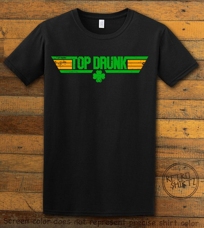 This is the main graphic design on a black shirt for the St Patricks Day Shirts: Top Drunk