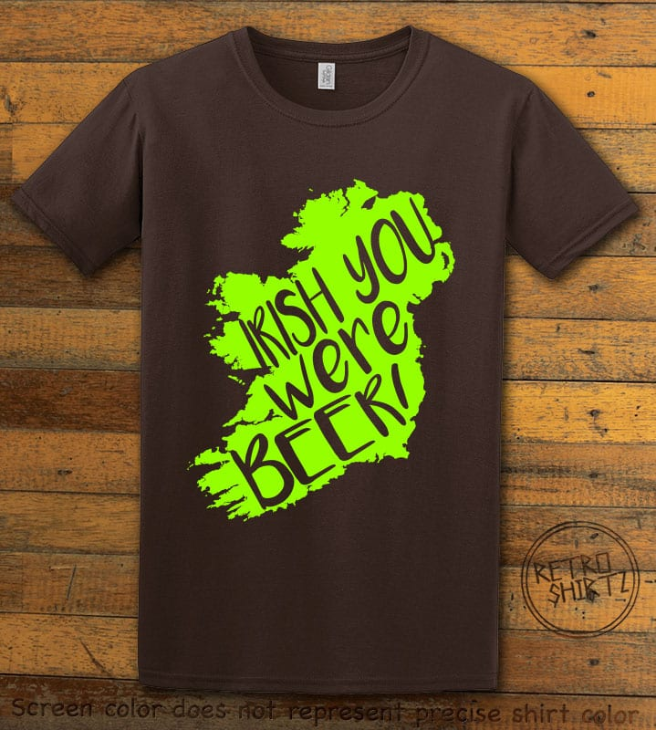 This is the main graphic design on a brown shirt for the St Patricks Day Shirts: Irish You Were Beer