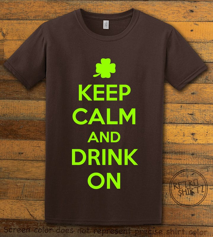 This is the main graphic design on a brown shirt for the St Patricks Day Shirts: Keep calm and Drink On