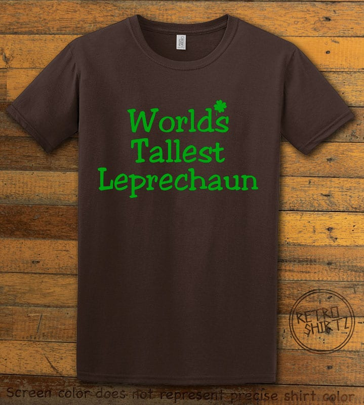 This is the main graphic design on a brown shirt for the St Patricks Day Shirts: World's Tallest Leprechaun