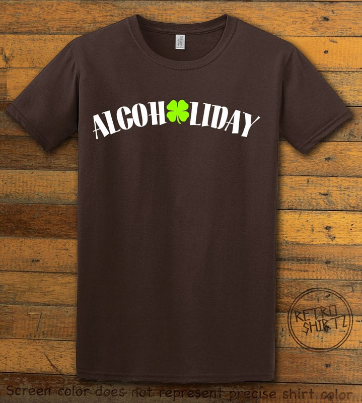 This is the main graphic design on a brown shirt for the St Patricks Day Shirts: Alcoholiday