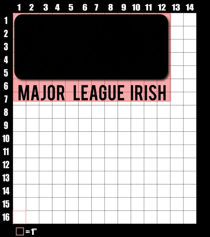 These are the graphic design dimensions for the St Patricks Day Shirts: Major League Irish