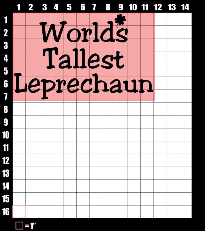 These are the graphic design dimensions for the St Patricks Day Shirts: World's Tallest Leprechaun