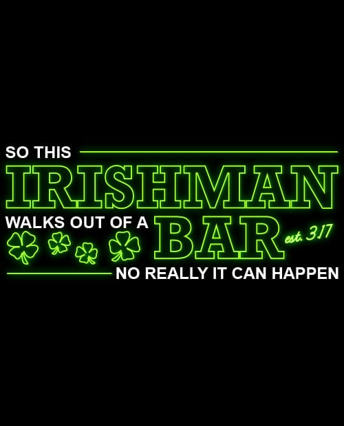 This is the main graphic design for the St Patricks Day Shirts: Irishman Bar