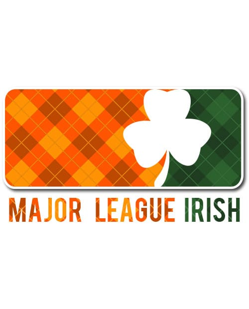 This is the main graphic design for the St Patricks Day Shirts: Major League Irish