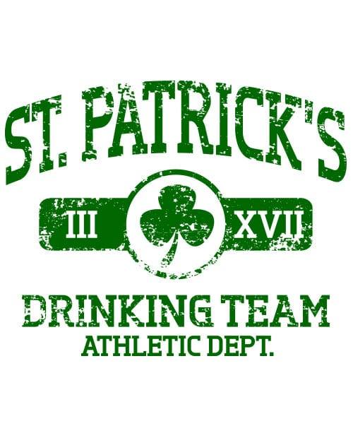 This is the main graphic design for the St Patricks Day Shirts: St Patricks Drinking Team