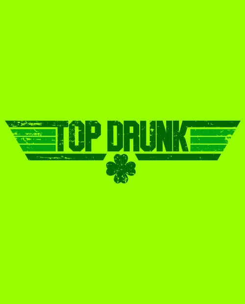 This is the main graphic design for the St Patricks Day Shirts: Top Drunk