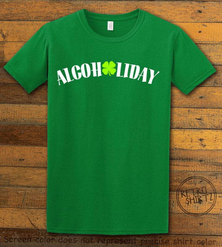 This is the main graphic design on a green shirt for the St Patricks Day Shirts: Alcoholiday