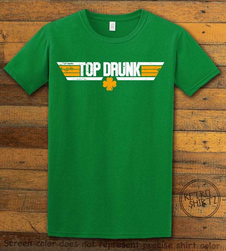 This is the main graphic design on a green shirt for the St Patricks Day Shirts: Top Drunk