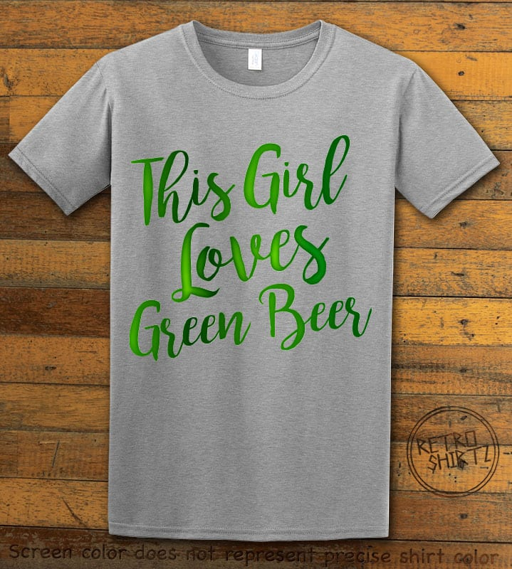 This is the main graphic design on a grey shirt for the St Patricks Day Shirts: This Girl Loves Green Beer