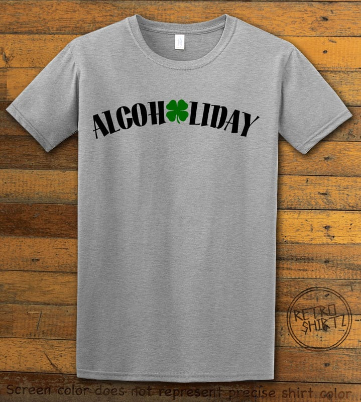 This is the main graphic design on a grey shirt for the St Patricks Day Shirts: Alcoholiday