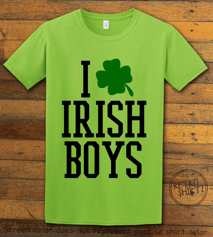 This is the main graphic design on a lime shirt for the St Patricks Day Shirts: I Love Irish Boys