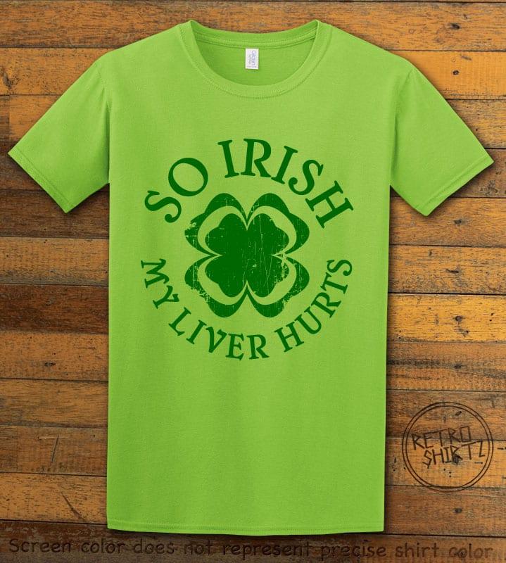 This is the main graphic design on a lime shirt for the St Patricks Day Shirts: Irish Liver Hurts