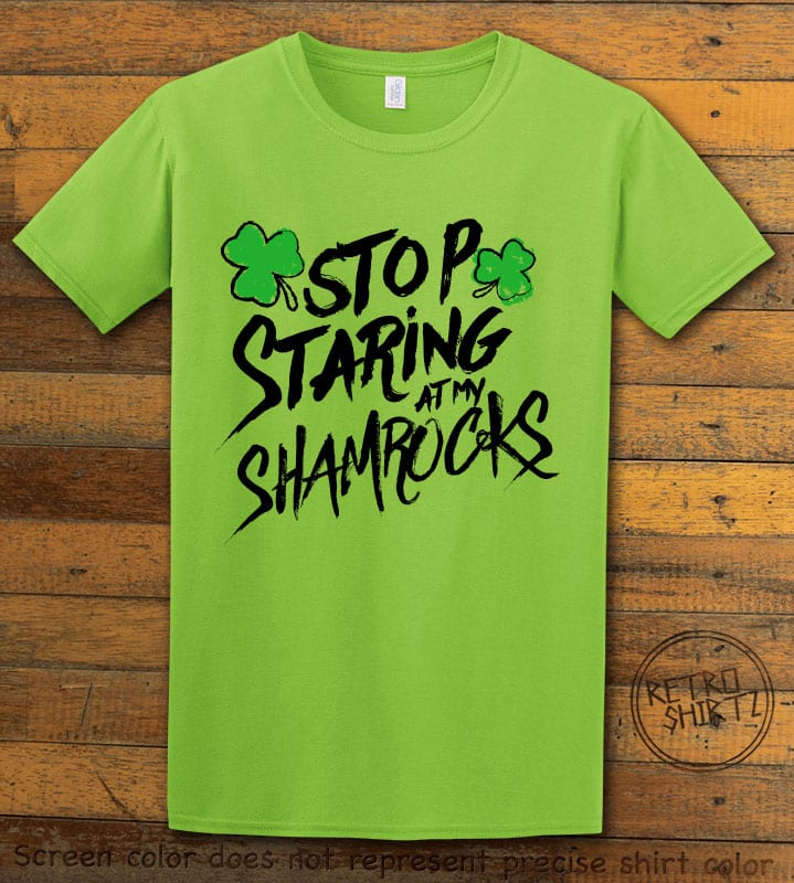 This is the main graphic design on a lime shirt for the St Patricks Day Shirts: Stop Staring at My Shamrocks