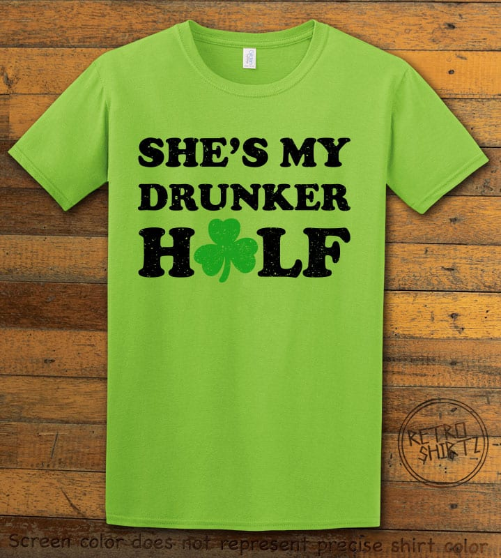 This is the main graphic design on a lime shirt for the St Patricks Day Shirts: She's My Drunker Half