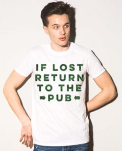 This is the main model photo for the St Patricks Day Shirts: If Lost Return to Pub