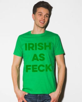 This is the main model photo for the St Patricks Day Shirts: Irish as Feck
