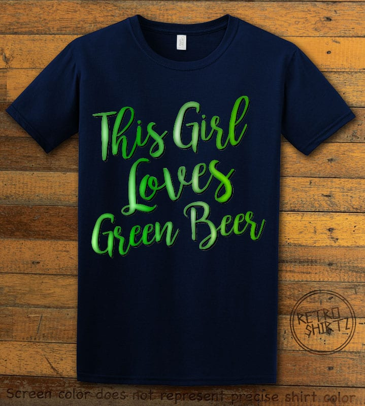 This is the main graphic design on a navy shirt for the St Patricks Day Shirts: This Girl Loves Green Beer