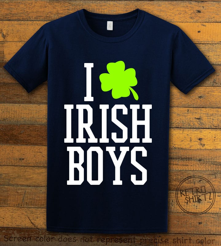 This is the main graphic design on a navy shirt for the St Patricks Day Shirts: I Love Irish Boys