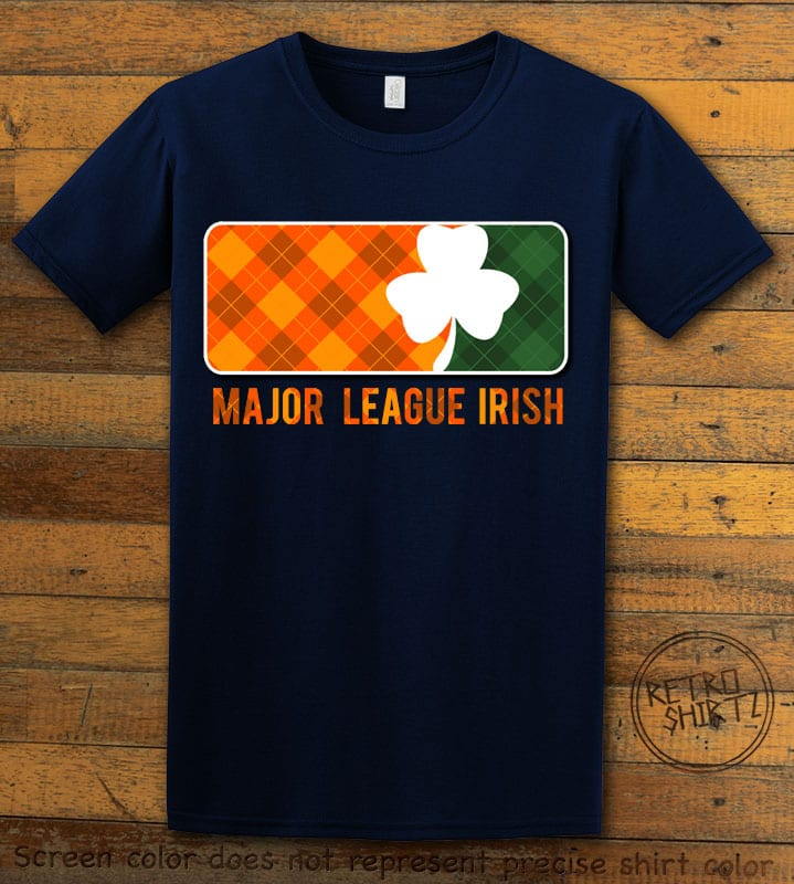 This is the main graphic design on a navy shirt for the St Patricks Day Shirts: Major League Irish