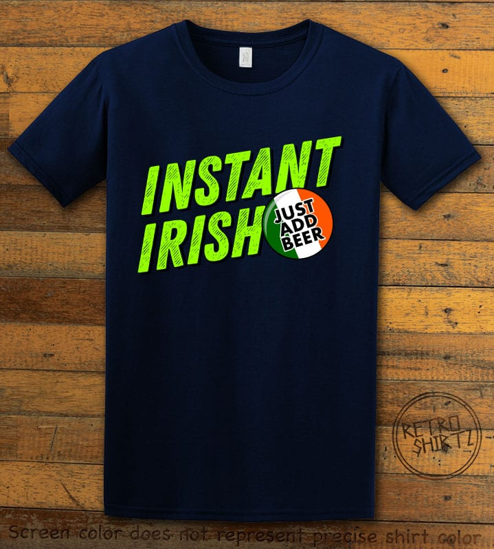 This is the main graphic design on a navy shirt for the St Patricks Day Shirts: Instant Irish