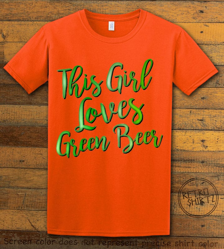 This is the main graphic design on a orange shirt for the St Patricks Day Shirts: This Girl Loves Green Beer