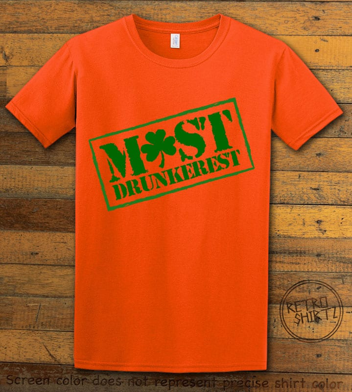 This is the main graphic design on a orange shirt for the St Patricks Day Shirts: Most Drunkerest