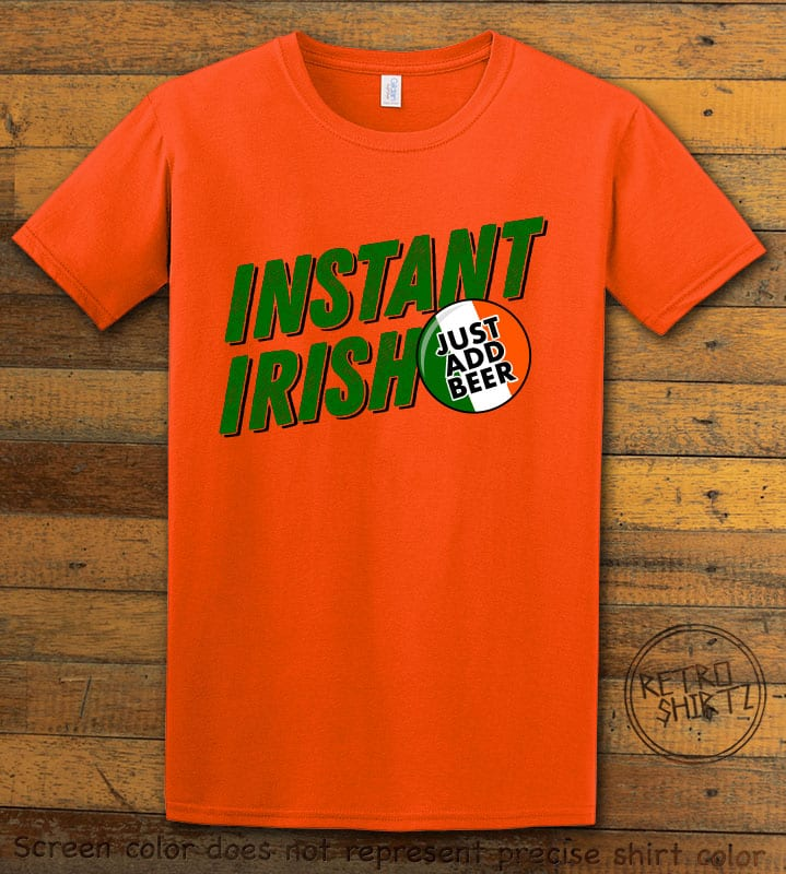 This is the main graphic design on a orange shirt for the St Patricks Day Shirts: Instant Irish