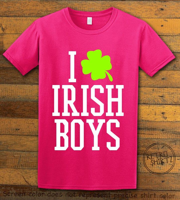This is the main graphic design on a pink shirt for the St Patricks Day Shirts: I Love Irish Boys