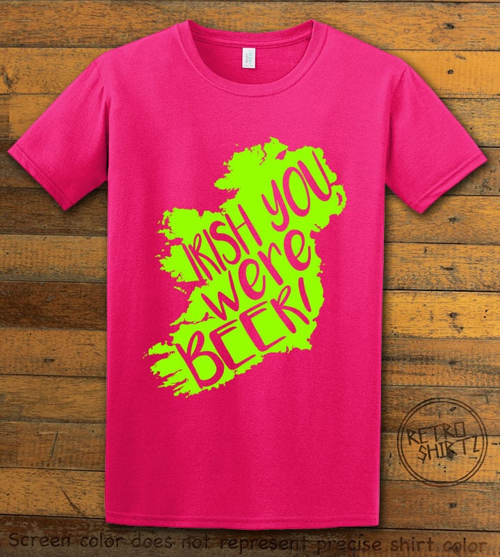 This is the main graphic design on a pink shirt for the St Patricks Day Shirts: Irish You Were Beer
