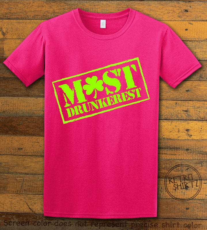 This is the main graphic design on a pink shirt for the St Patricks Day Shirts: Most Drunkerest