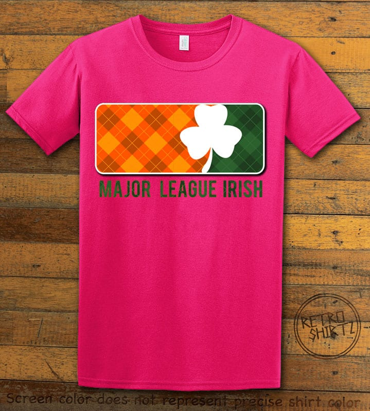 This is the main graphic design on a pink shirt for the St Patricks Day Shirts: Major League Irish
