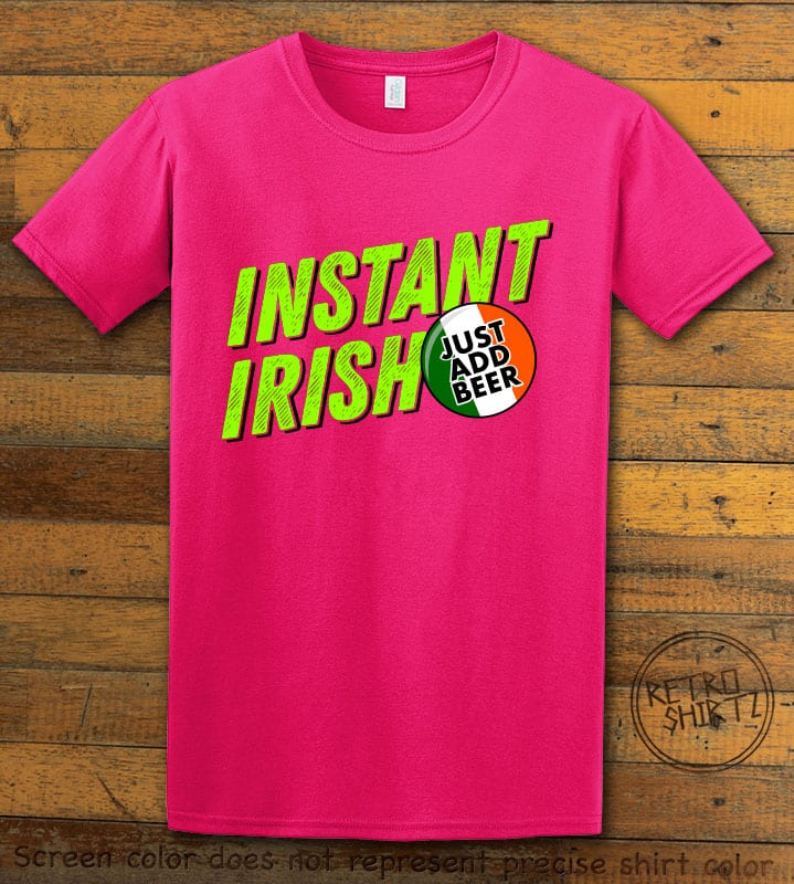 This is the main graphic design on a pink shirt for the St Patricks Day Shirts: Instant Irish