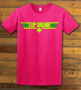 This is the main graphic design on a pink shirt for the St Patricks Day Shirts: Top Drunk
