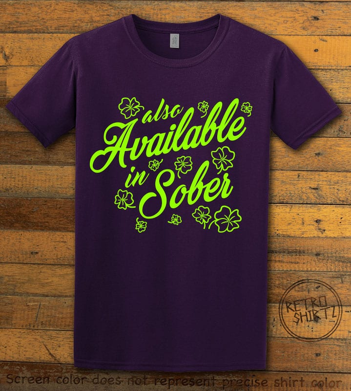 This is the main graphic design on a purple shirt for the St Patricks Day Shirts: Also Available in Sober