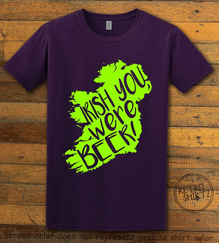 This is the main graphic design on a purple shirt for the St Patricks Day Shirts: Irish You Were Beer