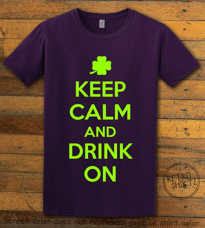 This is the main graphic design on a purple shirt for the St Patricks Day Shirts: Keep calm and Drink On