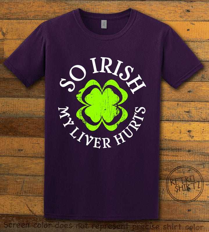 This is the main graphic design on a purple shirt for the St Patricks Day Shirts: Irish Liver Hurts