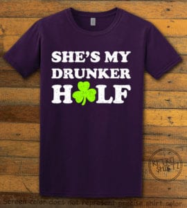 This is the main graphic design on a purple shirt for the St Patricks Day Shirts: She's My Drunker Half