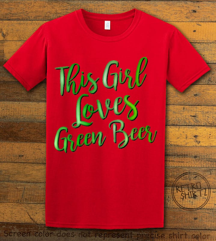 This is the main graphic design on a red shirt for the St Patricks Day Shirts: This Girl Loves Green Beer