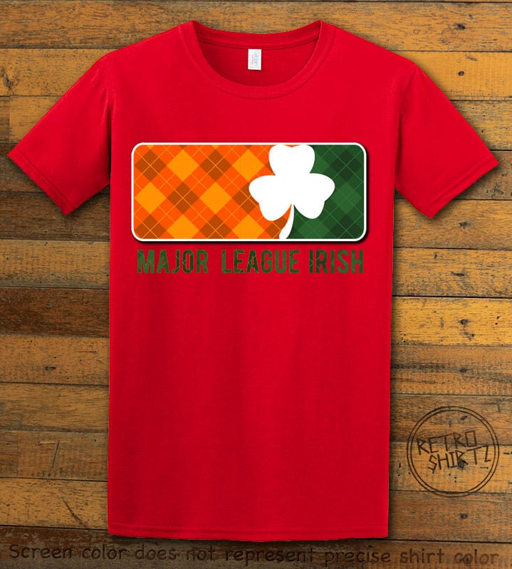 This is the main graphic design on a red shirt for the St Patricks Day Shirts: Major League Irish