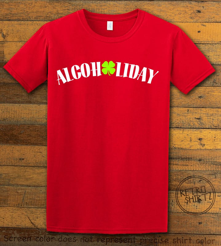 This is the main graphic design on a red shirt for the St Patricks Day Shirts: Alcoholiday