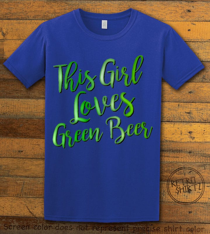 This is the main graphic design on a royal shirt for the St Patricks Day Shirts: This Girl Loves Green Beer