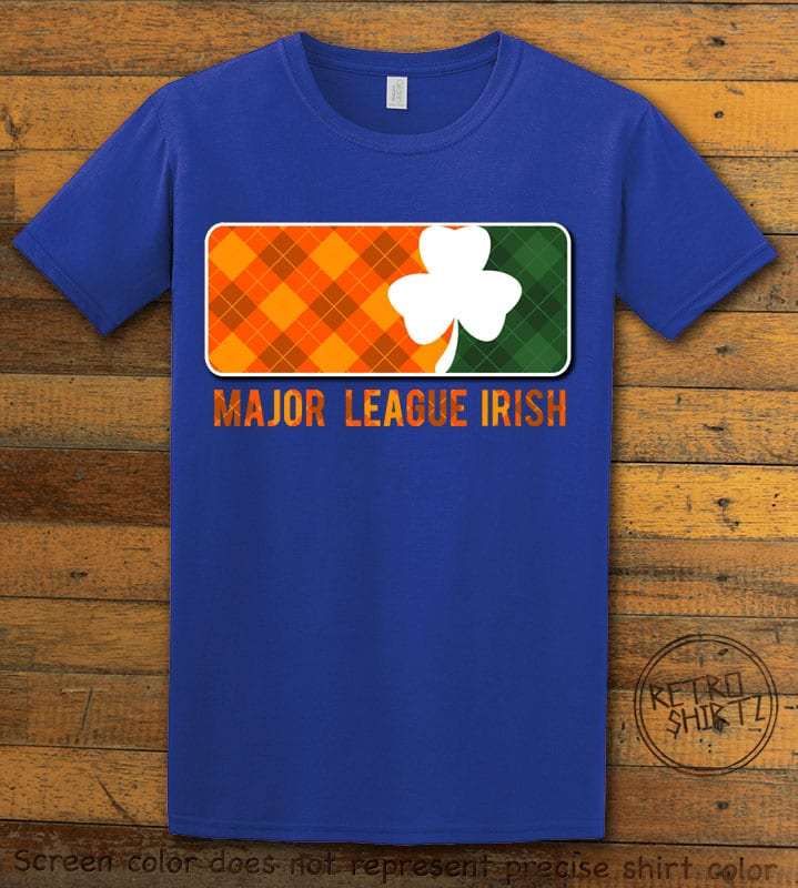 This is the main graphic design on a royal shirt for the St Patricks Day Shirts: Major League Irish